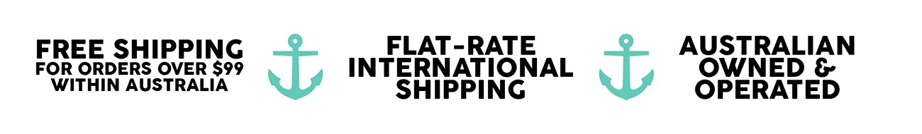 Free Shipping within Australia when you spend just $99 AUD